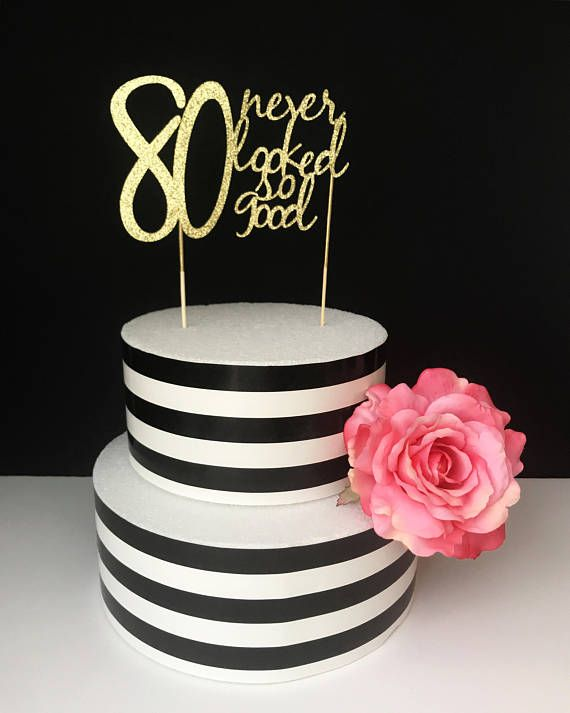 Gold 80th Birthday Cake Topper 80 Never Looked So Good
