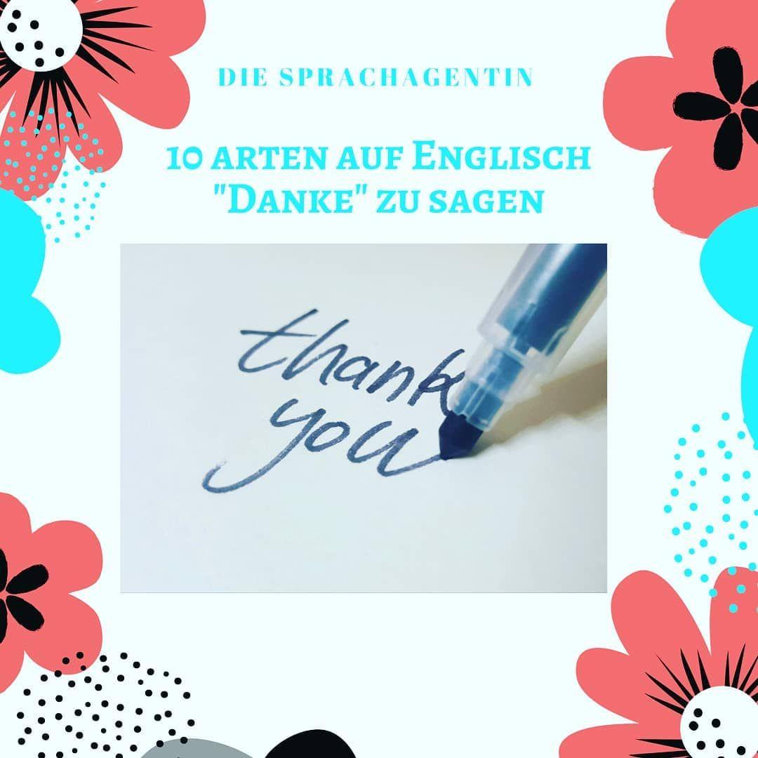 Danke Sagen Auf Englisch Ubersetzerin Ubersetzungen Ubersetzung Ubersetzergesucht Sprachen Sprache Diesprachagentin Englischtipps Englischunterricht E