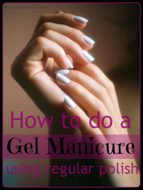 Use Regular Polish With A Gel System Chip Free Manicure