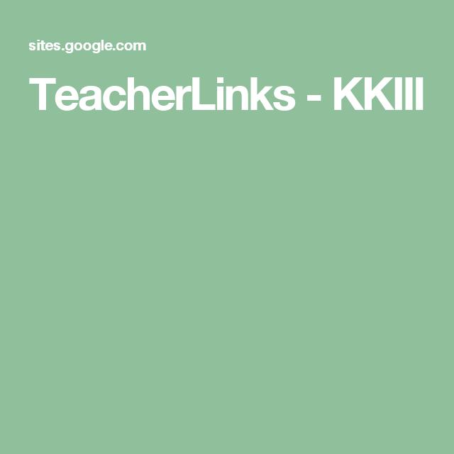 TeacherLinks - KKIII
