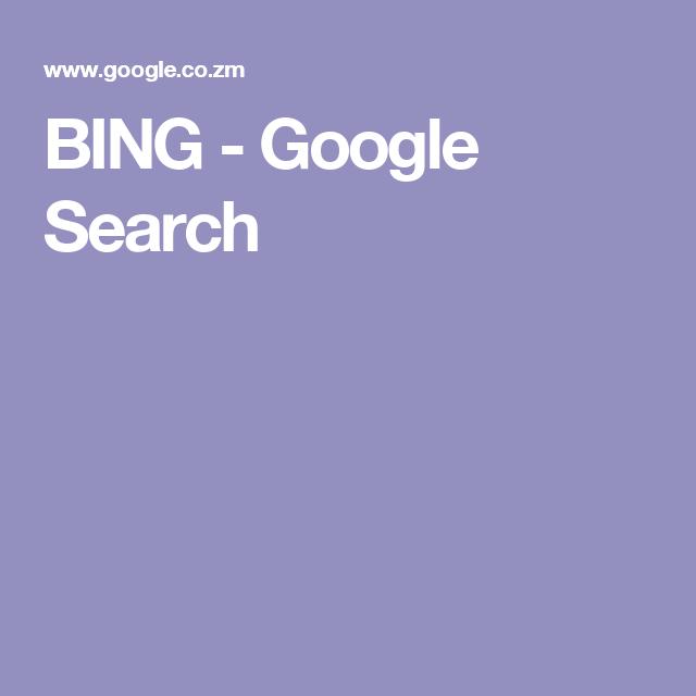 BING - Google Search
