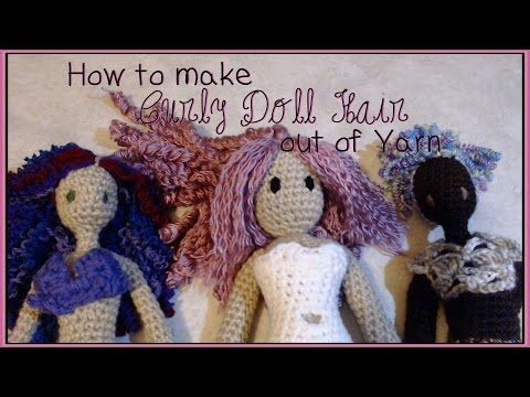 How To Crochet Curly Doll Hair Youtube Crafting Pinterest