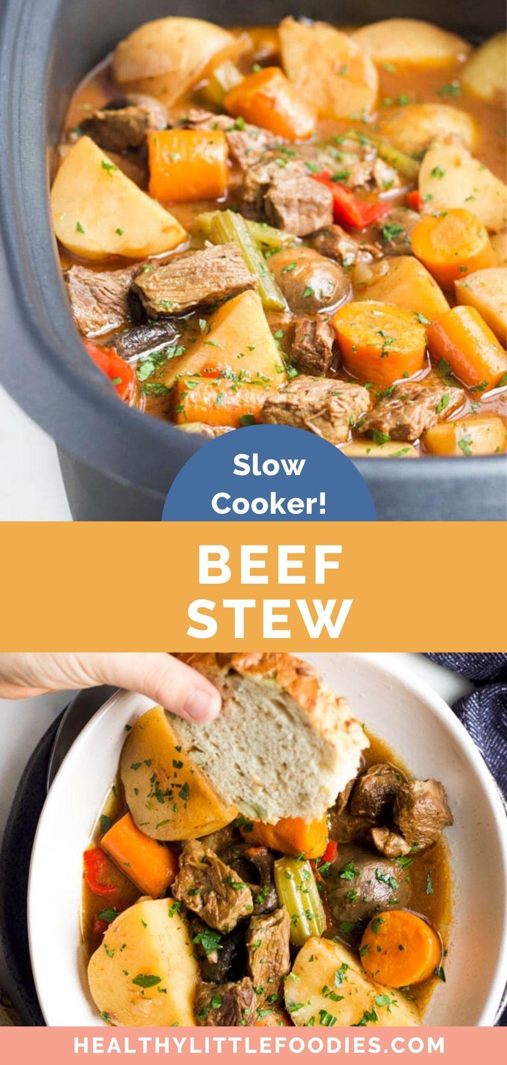 Slow Cooker Beef Stew - Healthy Little Foodies | Recipe ...
