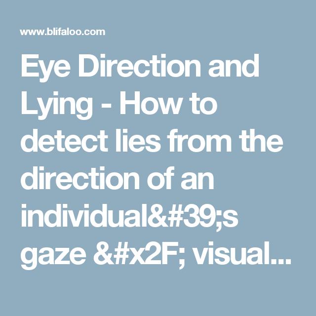eye direction lying