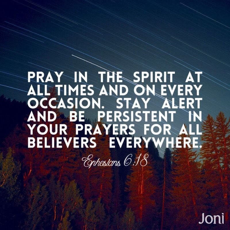 """""""Pray in the Spirit at all times and on every occasion"""