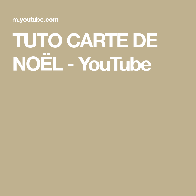 TUTO CARTE DE NOËL   YouTube | Noel, Blog, Instagram