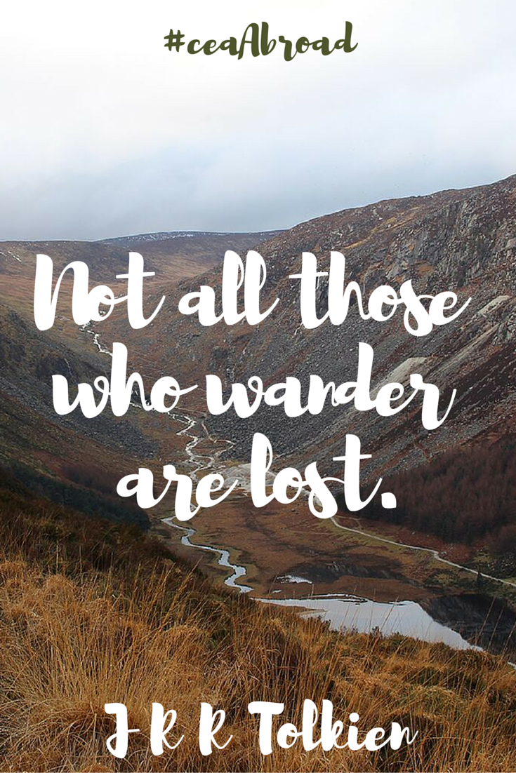 Not All Those Who Wander Are Lost Jrr Tolkien Study Abroad