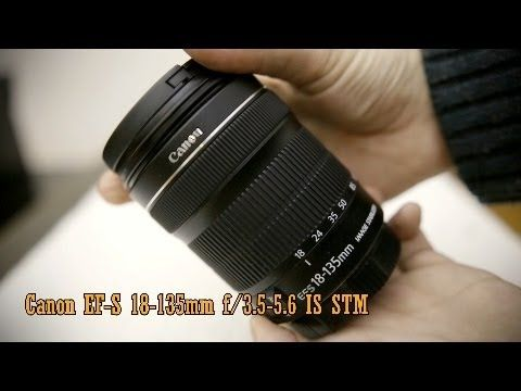 Canon Ef S 18 135mm F 3 5 5 6 Is Stm Lens Review With Samples Tamron Canon Ef Canon Lens