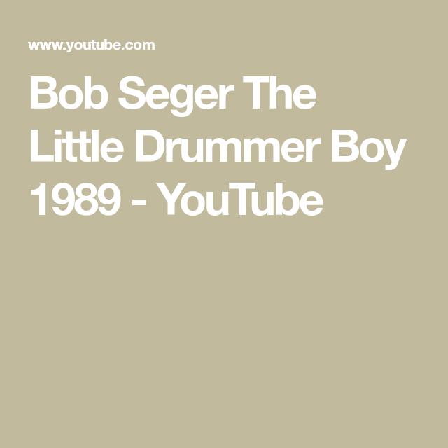 Bob Seger The Little Drummer Boy 1989 - YouTube | The little drummer boy, Drummer boy, Bob seger