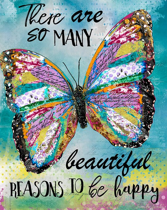There Are So Many Beautiful Reasons Art Print #framesandborders