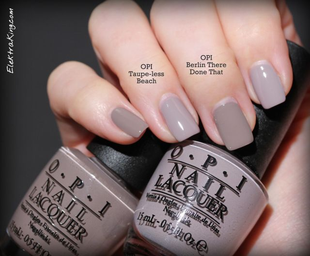 Opi Taupe Less Beach Vs Berlin There Done That Nails In 2019 Opi Nails Nails Taupe Nails