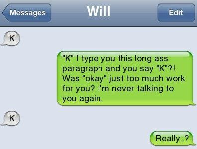 iPhone SMS - K | Funny GIFS | Really funny texts, Funny text