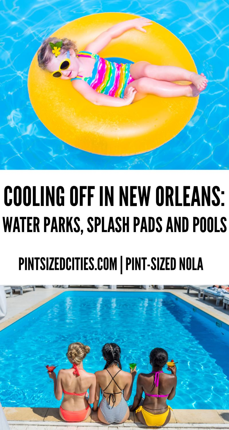 Cooling off in new orleans water parks splash pads and