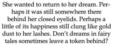 she's off with the faeries....[INKHEART QUOTE]