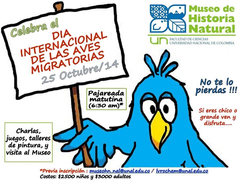 Evento de #DíaInternacionaldelasAvesMigratorias organizado por el grupo de ornitología de la Universidad Nacional de Colombia. #BirdDay http://www.bogota.unal.edu.co/celebracion-dia-internacional-de-las-aves-migratorias/  #InternationalMigratoryBirdDay event hosted by the Ornithology group of the National University of Colombia.