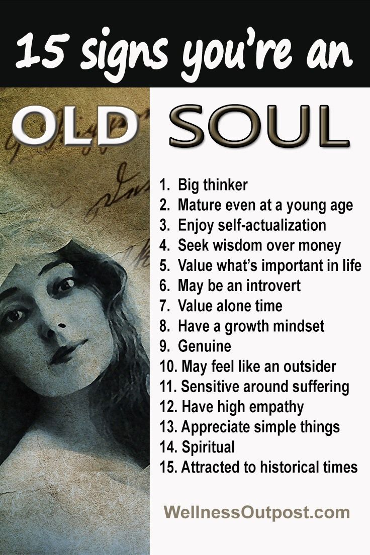 15 Signs Youre An Old Soul (Are You Ancient?) | Old soul