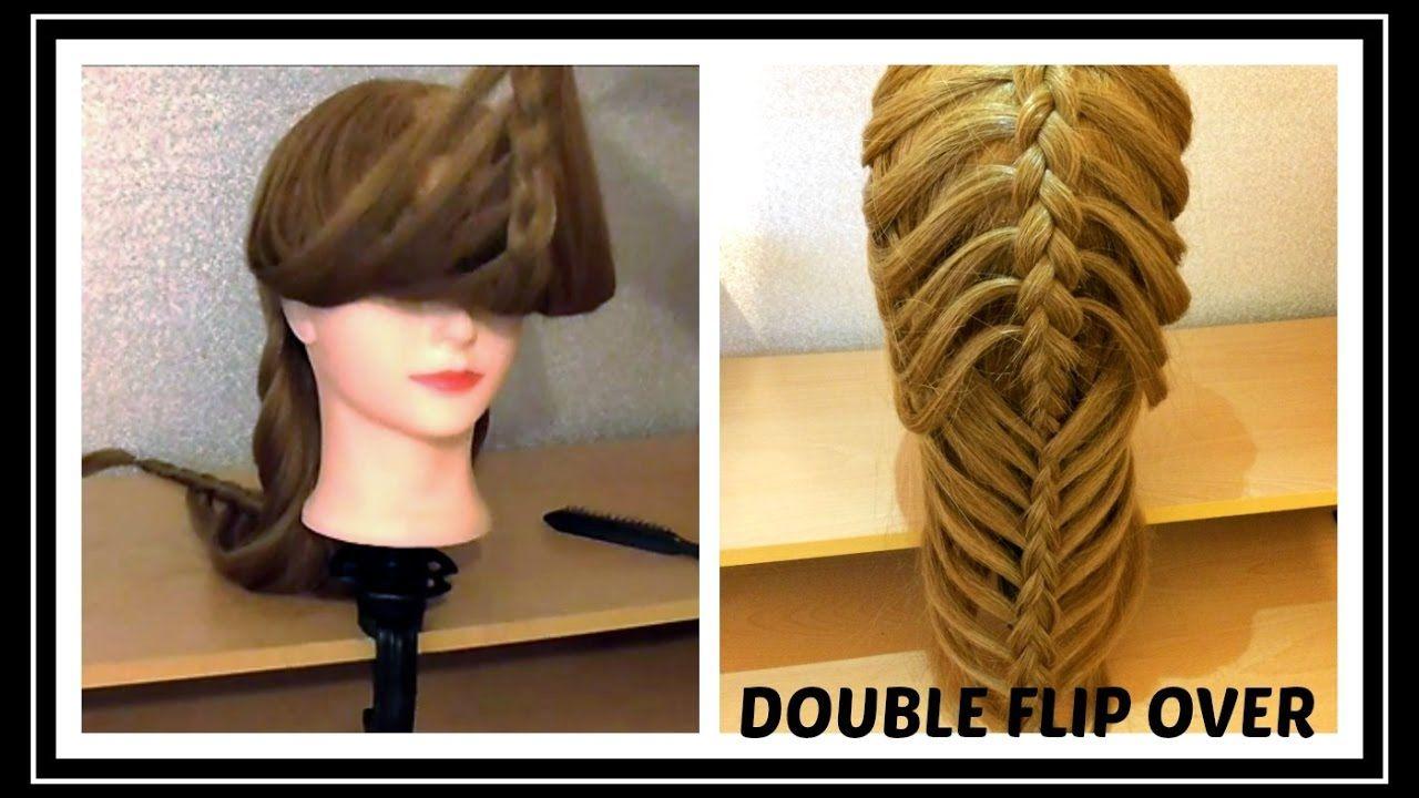 Double Flip Over Braid Hairstyle Hair Tutorial
