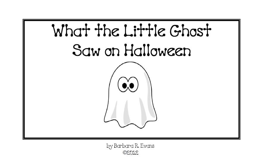 Emergent Reader What The Little Ghost Saw On Halloween  Emergent