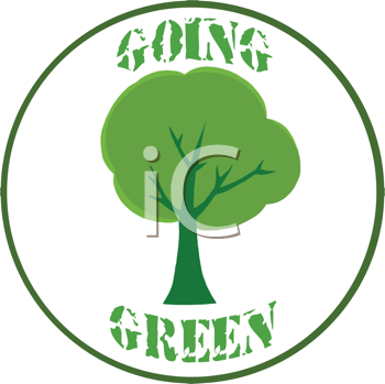iCLIPART - Clipart Image of a Tree with the phrase 'Going Green'