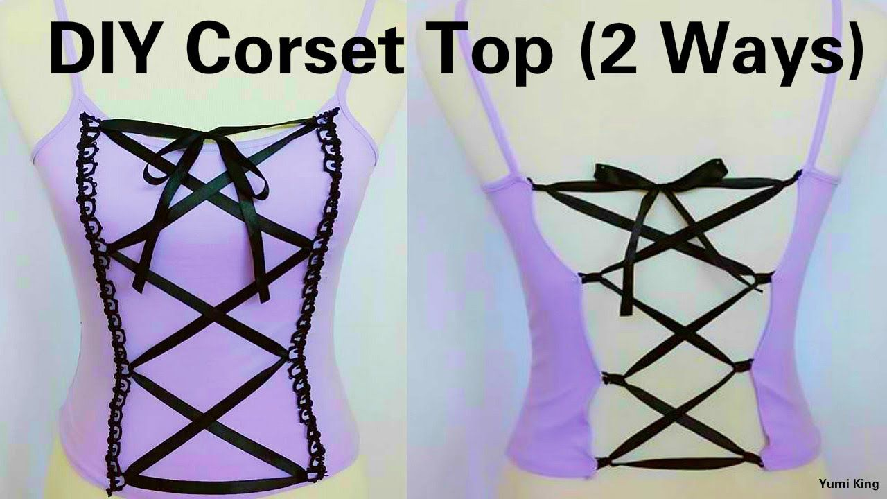 Diy Corset Top 2 Ways To Transform Any Top Into Corset Hand Sew Diy Corset Diy Fashion Trends Diy Clothes