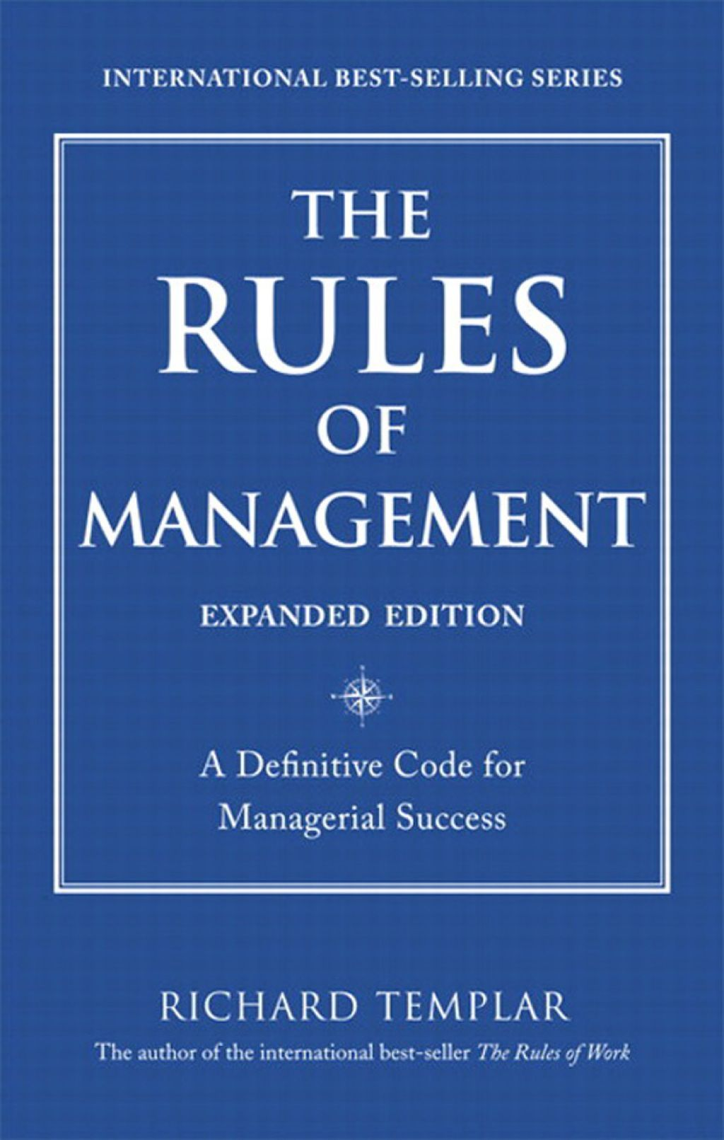 The Rules of Management Expanded Edition (eBook) Life