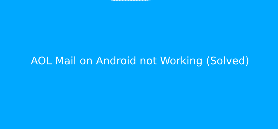 AOL mail doesn't work in Android, Is it not possible to
