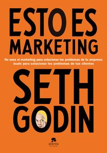 Descargar Esto Es Marketing Libro Gratis Pdf Epub Seth Godin Marketing Libros Seth Godin Marketing