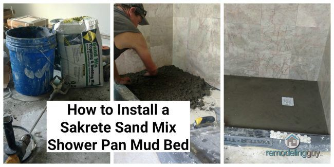 How To Install A Sakrete Sand Mix Shower Pan Mud Bed Shower Pan Shower Installation