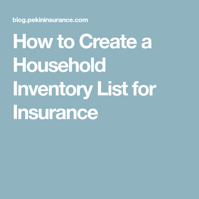How To Create A Household Inventory List For Insurance  Household