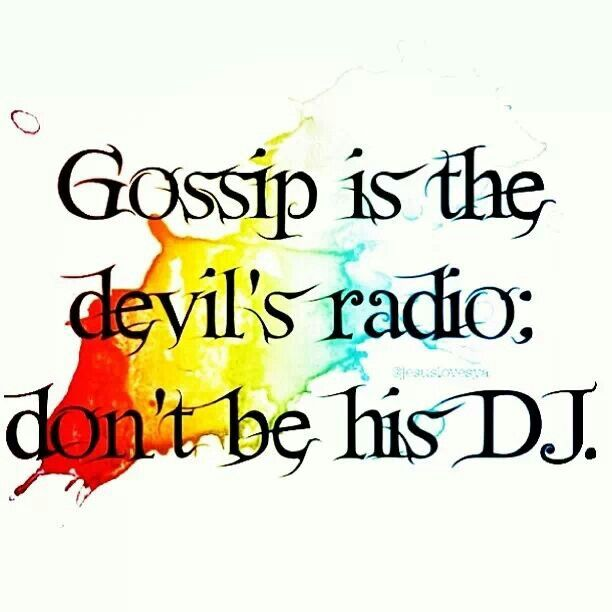 Image result for gossip is the devils radio don't be his dj
