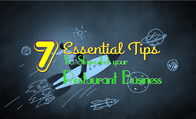 7 Proven Restaurant Management Tips To Skyrocket