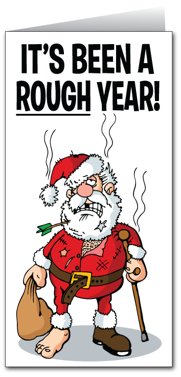 Its always time to turn around your business for the new year we rough year santa christmas greeting card funny cartoon christmas cards humorous santa holiday cards for business m4hsunfo Choice Image