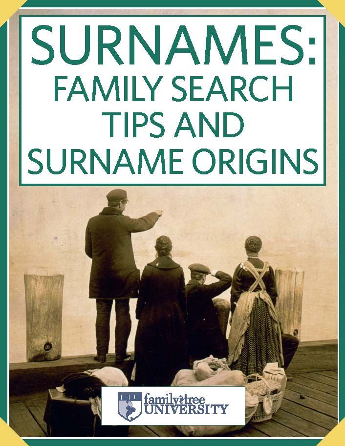 surnames family search tips and surname origins genealogy books