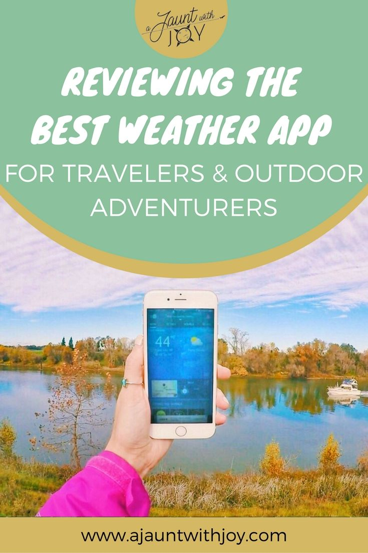 Reviewing The Best Weather App For Travelers And Outdoor