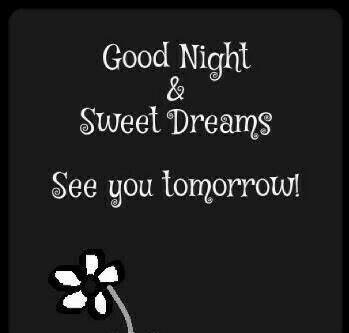 Good Night Sweet Dreams See You Tomorrow Good Night Sweet Dreams Good Night Good Night Messages