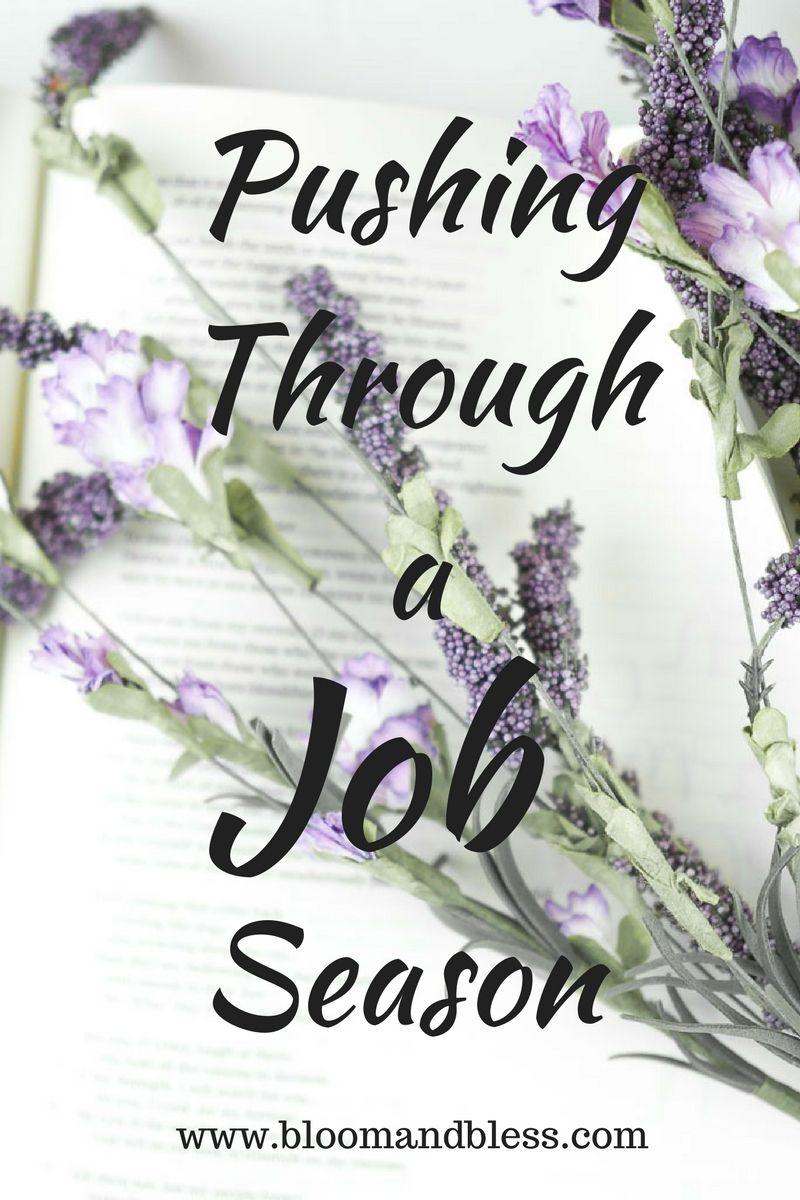 Pushing Through a Job Season Book of job, Job bible, Job