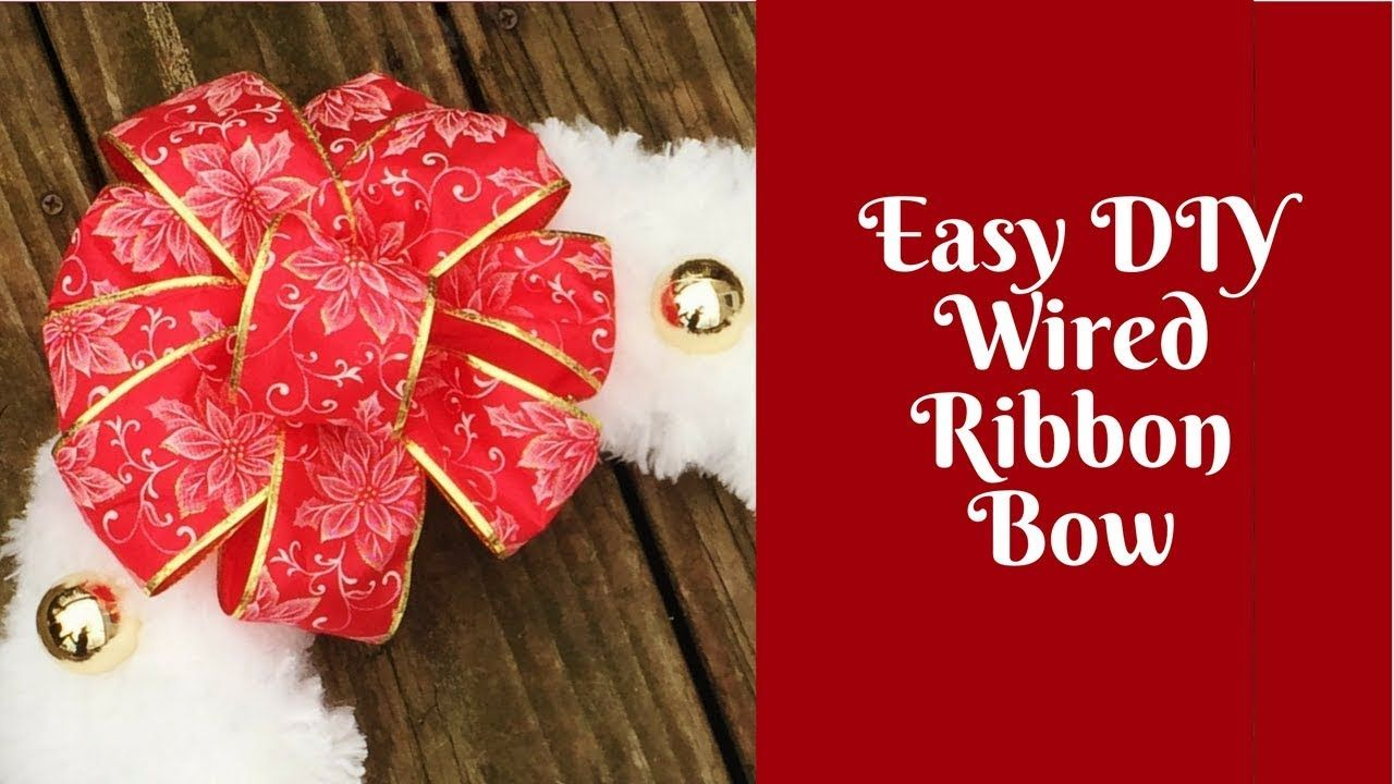 Christmas Crafts Easy DIY Wired Ribbon Bow YouTube