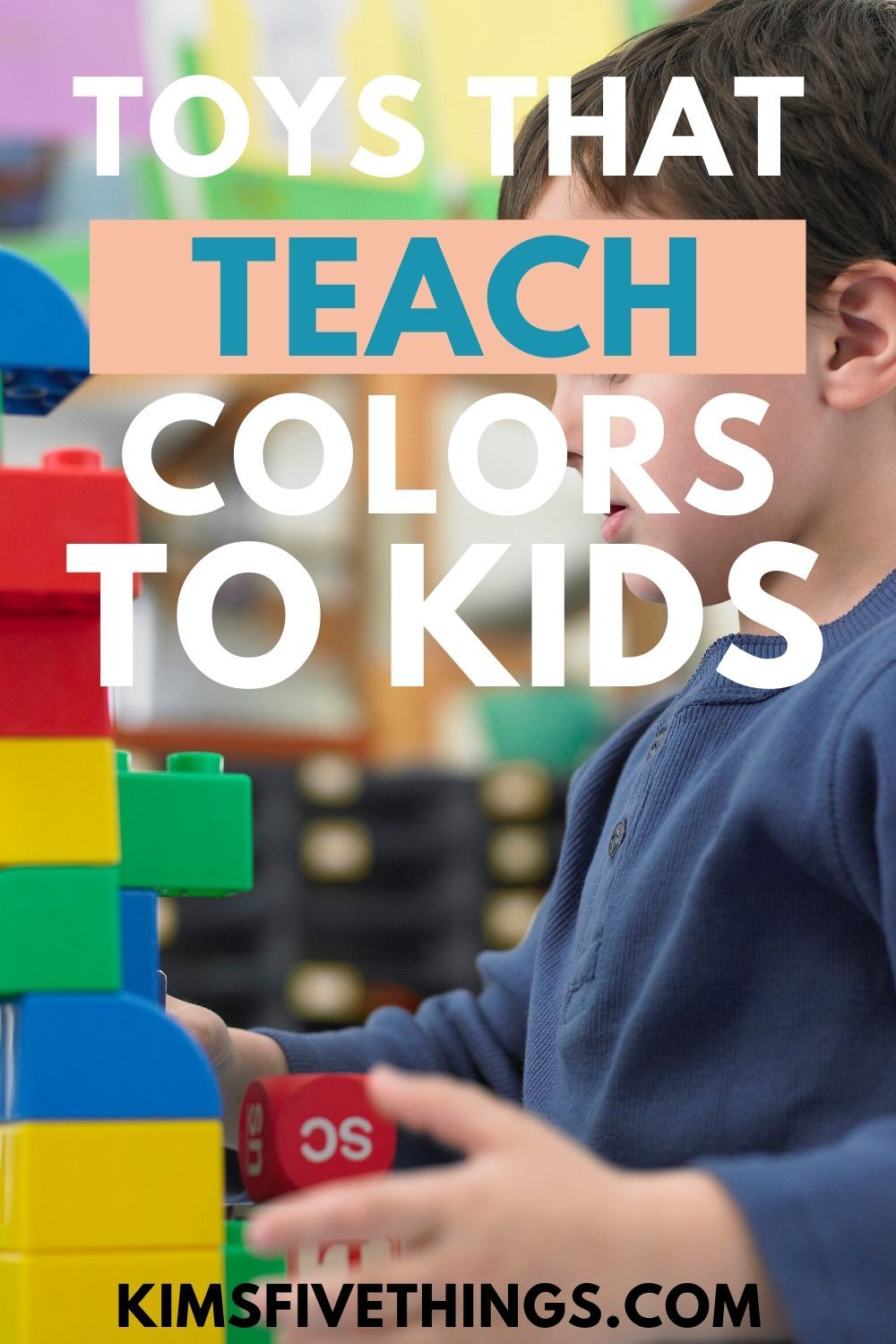 Best Learning Colors Toys for Toddlers in 2020 Teaching