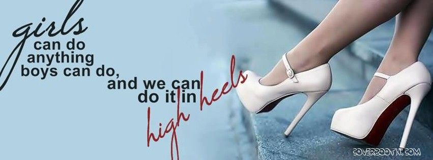 girl can do anything boys do and in high heels cool