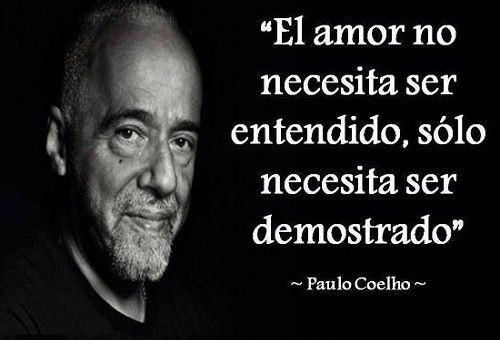 Frases De Amor No Correspondido De Paulo Coelho Buscar Con Google