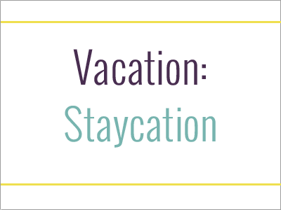 Sometimes a vacation from life without ever leaving home is just what the doctor ordered