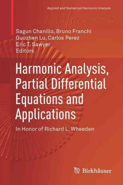 Harmonic analysis partial differential equations and applications harmonic analysis partial differential equations and applications in honor of richard l wheeden fandeluxe Images