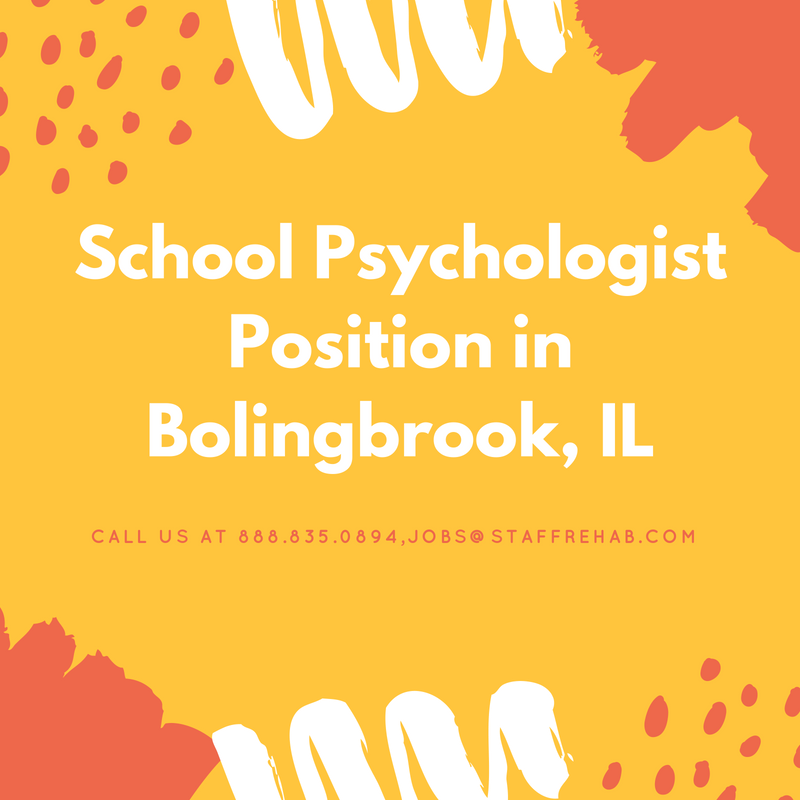 Staff Rehab is in need of a qualified School Psychologist
