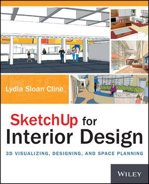 Sketchup For Interior Design 3d Visualizing Designing And Space