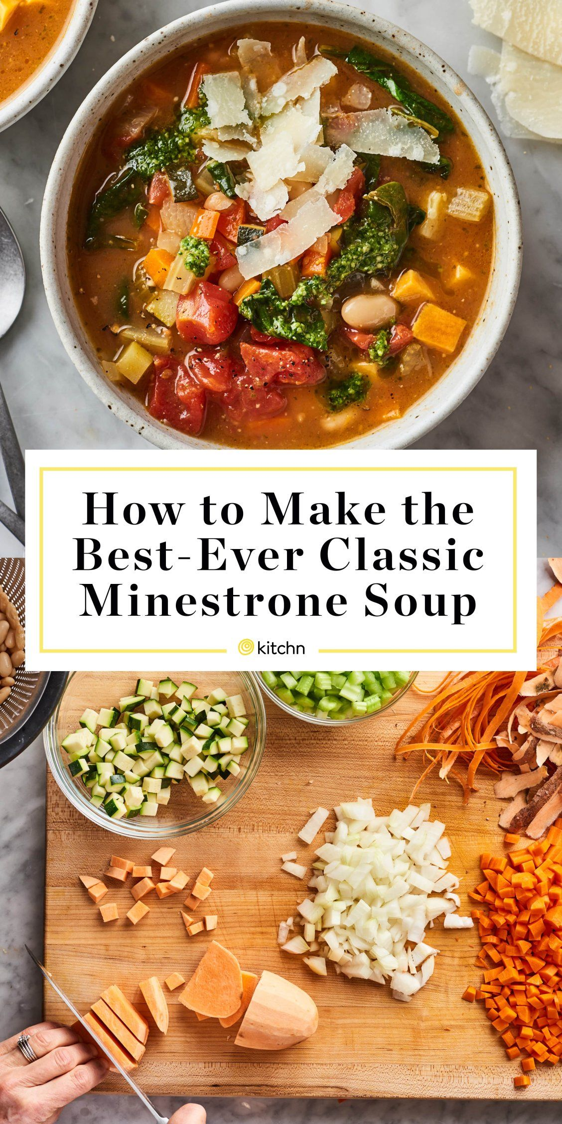 How To Make The Best Ever Classic Minestrone Soup