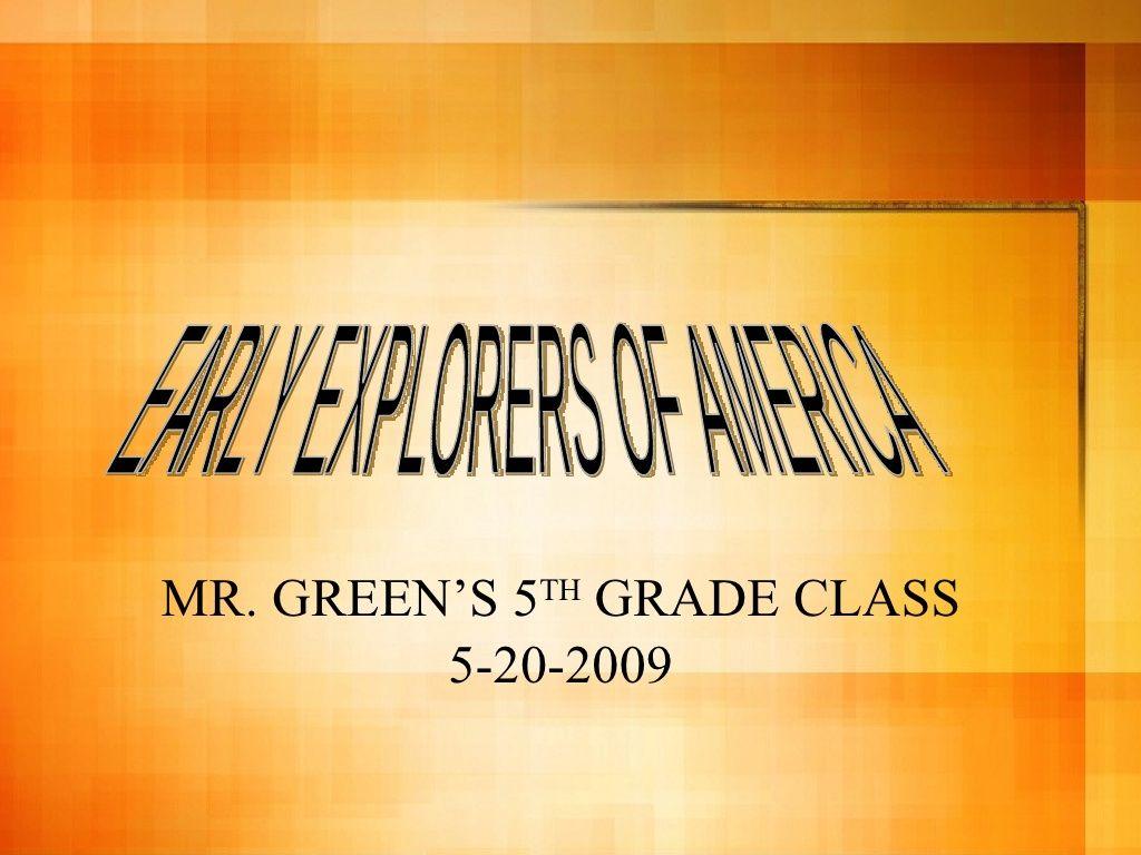 Early Explorers Of America
