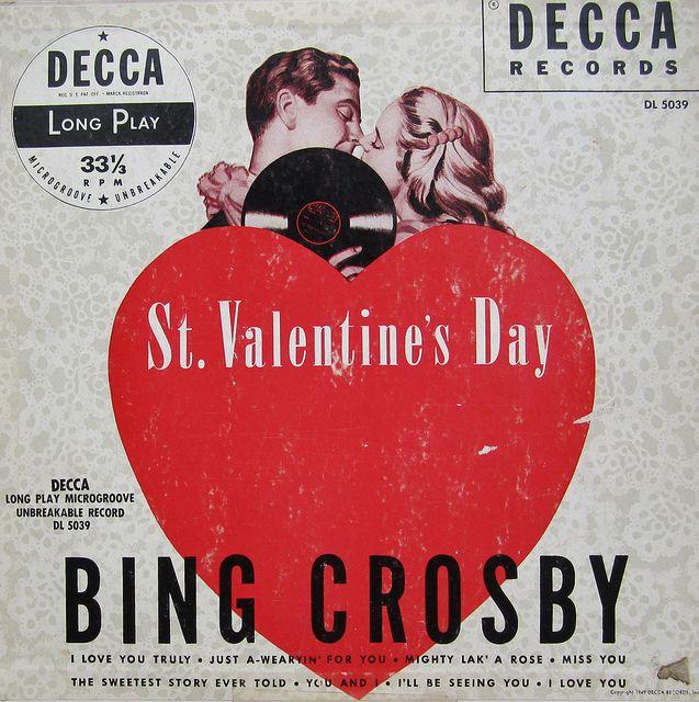 Bing Crosby St  Valentine's Day | Saint Valentine's Day