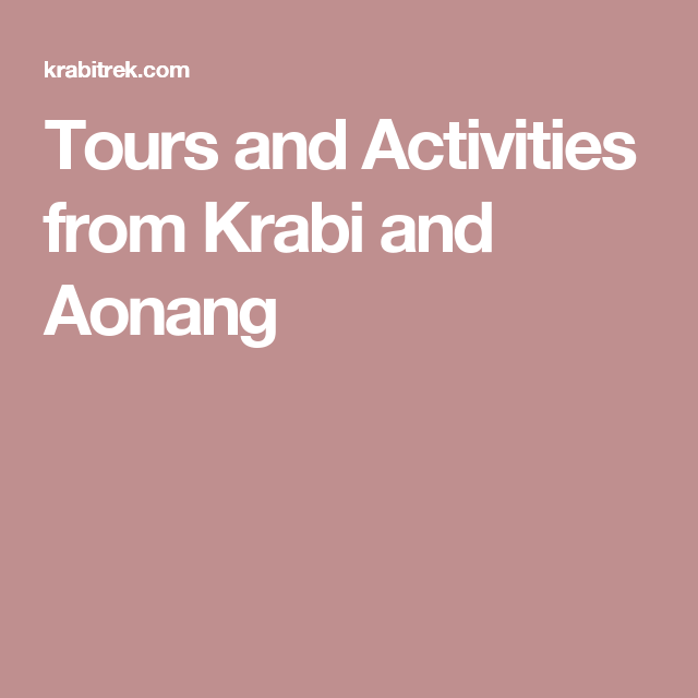 Tours and Activities from Krabi and Aonang