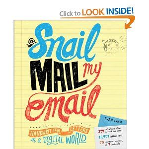 Amazon Com Snail Mail My Email Handwritten Letters In A Digital World Ivan Cash Books Handwritten Letters Lettering Snail Mail