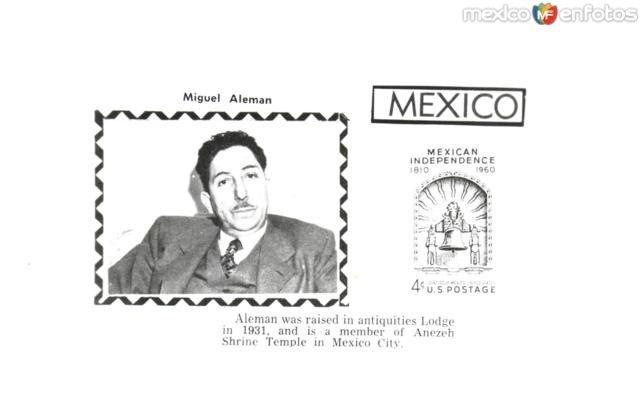 Fotos de , , México: Presidente Miguel Alemán